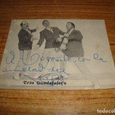Autógrafos de Música : (ALB-TC-200) DEDICATORIA Y AUTOGRAFO TRIO GUADALAJARA VER FOTO POSTERIOR. Lote 177693994