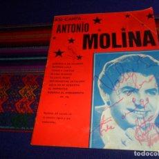 Autógrafos de Música : CON AUTÓGRAFOS AUTÓGRAFO, ASÍ CANTA... ANTONIO MOLINA. FOTO ALFREDO 1972. LETRAS DE SUS CANCIONES. . Lote 178593590