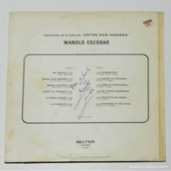 Autógrafos de Música : Autógrafo original de Manolo Escobar, Entre dos amores, 1972, Vinilo LP - Foto 2 - 178666777