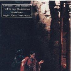 Autógrafos de Música : MONTSERRAT CABALLÉ. FOTOGRAFÍA CON AUTÓGRAFO, FIRMA ORIGINAL. 2002. CLEOPATRA. VILLA ADRIANO. ROMA.. Lote 178725471