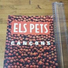 Autógrafos de Música : LIBRO ELS PETS, CANÇONS. DEL 1997 CON FIRMAS DE LOS COMPONENTES DEL GRUPO. Lote 179382628