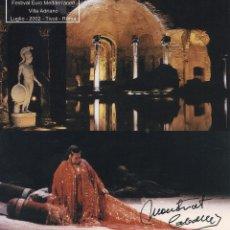 Autógrafos de Música : MONTSERRAT CABALLÉ. FOTOGRAFÍA CON AUTÓGRAFO, FIRMA ORIGINAL. 2002. CLEOPATRA. TIVOLI. ROMA.. Lote 180080713