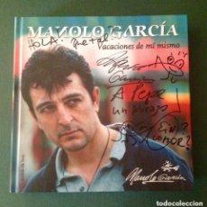 Autógrafos de Música : MANOLO GARCÍA AUTOGRAFO LIBRO VACACIONES DE MI MISMO . Lote 182118558