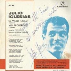 Autógrafos de Música: JULIO IGLESIAS. AUTÓGRAFO, FIRMA, DEDICATORIA EN DISCO EL VIEJO PABLO, MIS RECUERDOS. COLUMBIA 1968.. Lote 189338611