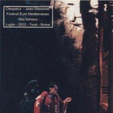 Autógrafos de Música : MONTSERRAT CABALLÉ. FOTOGRAFÍA EN COLOR. VILLA ADRIANO. CLEOPATRA. 2002. ROMA. TIVOLI.. Lote 193877275