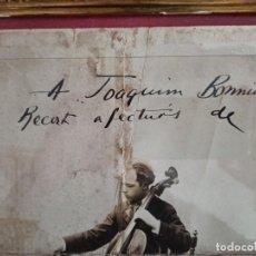 Autógrafos de Música : PAU CASALS. AUTÓGRAFO ORIGINAL.. Lote 197538050