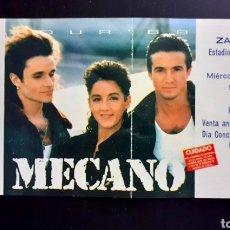 Autógrafos de Música : ENTRADA MECANO CONCIERTO, GIRA 1989 ZARAGOZA ROMAREDA. Lote 201263420