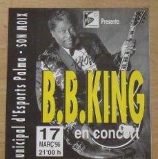 Autógrafos de Música : B. B. KING. AUTÓGRAFO, FIRMA ORIGINAL EN POSTER CARTEL. PALMA. SON MOIX. MARZO 1996. 50X33 CM.. Lote 202414536