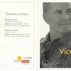 Autografi di Musica : VIVIR PARA CONTARLO. AUTÓGRAFO, FIRMA ORIGINAL VÍCTOR MANUEL. DÍPTICO CULTURAL CAJA BURGOS. 2010.. Lote 207826157