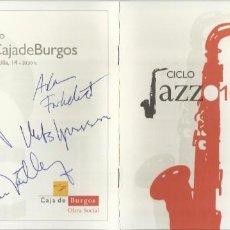 Autógrafos de Música : CICLO JAZZ 2010. AUTÓGRAFOS DE VIKTORIA TOLSTOY, MATTIAS SVENSON Y DOS MÁS. NIÑO JOSELE. ETC.. Lote 207829540