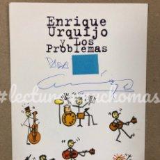 Autógrafos de Música: ENRIQUE URQUIJO. POSTAL DEDICADA DE ENRIQUE URQUIJO Y LOS PROBLEMAS (1994).. Lote 211925183