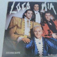 Autógrafos de Música : DISCO LP VINILO MAXI LOCO MIA AUTÓGRAFO DE LOS ARTISTAS EN EL ENCARTE 1989. Lote 212641438