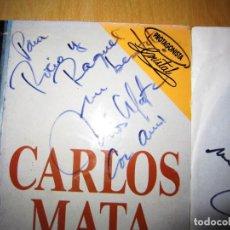 Autógrafos de Música : VINILO CARLOS MATA 1990, PROTAGONISTA DE CRISTAL, DOS FIRMAS. Lote 214943116