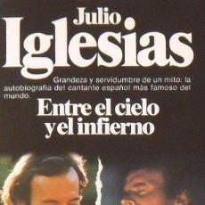 Autógrafos de Música : JULIO IGLESIAS. ENTRE EL CIELO Y EL INFIERNO. FIRMA ORIGINAL. AUTÓGRAFO. AUTOGRAPH. PLANETA. 1981.. Lote 218678453