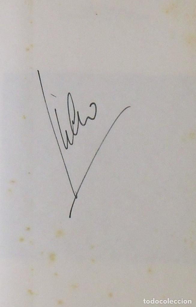 Autógrafos de Música : Julio Iglesias. Entre el cielo y el infierno. Firma original. Autógrafo. Autograph. Planeta. 1981. - Foto 3 - 218678453