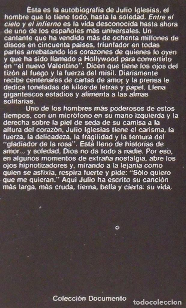 Autógrafos de Música : Julio Iglesias. Entre el cielo y el infierno. Firma original. Autógrafo. Autograph. Planeta. 1981. - Foto 4 - 218678453
