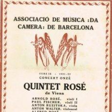 """Autógrafos de Música : 1921 1922 ASSOCIACIÓ DE MÚSICA """"DA CAMERA"""" QUINTET ROSÉ DE VIENA - PALAU DE LA MÚSICA CATALANA. Lote 222613916"""