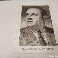 Autographes de Musique : ÓPERA - FOTOGRAFÍA CON DEDICATORIA Y AUTÓGRAFO DEL TENOR VASCO CAMPAGNANO. Lote 229589865