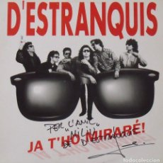 Autógrafos de Música : D'ESTRANQUIS. JA T'HO MIRARÉ. AUTÓGRAFO, FIRMA ORIGINAL. URANTIA RECORDS. LP. DISCO. 2001.. Lote 231609945