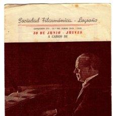 Autographes de Musique : SOCIEDAD FILARMÓNICA LOGROÑO JOSÉ CUBILES 1948/49 - PROGRAMA CON AUTÓGRAFO. 205X121. Lote 241298740