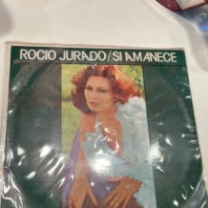 Autógrafos de Música : FIRMADO Y DEDICADO SINGLE DE ROCIO JURADO SI AMANECE. Lote 241908460