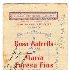 Autógrafos de Música : SOCIEDAD FILARMÓNICA LOGROÑO ROSA BALCELLS-Mª TERESA FIUS 1948/49 - PROGRAMA CON AUTÓGRAFOS 203X119. Lote 244683670