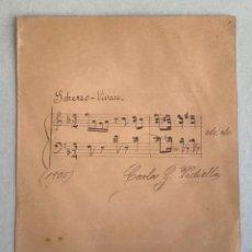 Autografi di Musica : PARTITURA MANUSCRITA ORIGINAL FIRMADA POR EL MÚSICO CARLO G. VIDIELLA. 1905. 20X16 CM.. Lote 253238515