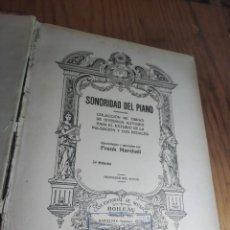 Autógrafos de Música : SONORIDAD DEL PIANO. FRANK MARSHALL I KING. FIRMADO AUTOR + ESTUDIO PRÁCTICO SOBRE LOS PEDALES.. Lote 262330695