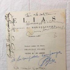 Autógrafos de Música : PROGRAMA. ELIAS. MENDELSSOHN. 4 INTERESANTES DED. AUTÓGRAFAS. CONCEPCIÓN CALLAO, LÓPEZ, BARNA, 1948. Lote 277493858