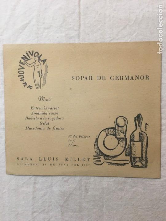 MENÚ. JOVENÍVOLA. SOPAR DE GERMANOR. INTERESANTE DED. AUTÓGRAFA DE PERE RIBOT. EJEMPLO.., BARNA,1957 (Música - Autógrafos de Cantantes )