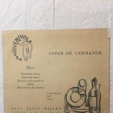 Autógrafos de Música : MENÚ. JOVENÍVOLA. SOPAR DE GERMANOR. INTERESANTE DED. AUTÓGRAFA DE PERE RIBOT. EJEMPLO.., BARNA,1957. Lote 277501578
