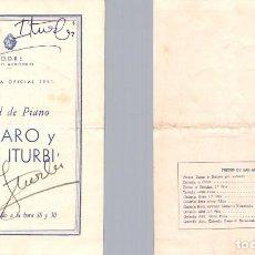 Autógrafos de Música : 1951 AUTOGRAFO AMPARO Y JOSE ITURBI PRESENTACION EN URUGUAY PROGRAMA. Lote 289943703
