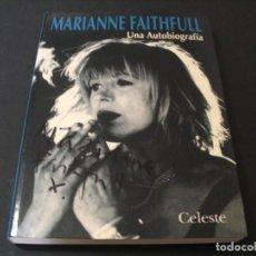 Autógrafos de Música : LIBRO MARIANNE FAITHFULL UNA AUTOBIOGRAFIA FIRMADO POR MARIANNE 1ª ED 1995 ROLLING STONES. Lote 295828628