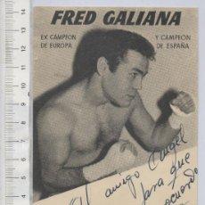 Coleccionismo deportivo: PUBLICIDAD TAMAÑO TARJETA POSTAL DEL BOXEADOR FRED GALIANA BOXEO DEDICADA FIRMADA AUTOGRAFO DEPORTES. Lote 27519507