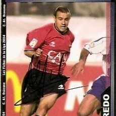 Coleccionismo deportivo: CROMO FIRMADO - AUTOGRAFO FUTBOL - ALFREDO - OSASUNA. Lote 33048061