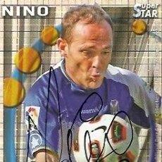 Coleccionismo deportivo: CROMO FIRMADO - AUTOGRAFO FUTBOL - NINO - TENERIFE. Lote 33048165