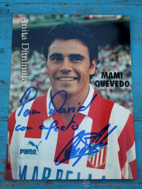 ANTIGUA FOTO AUTOGRAFIADA DE MAMI QUEVEDO JUGADOR DEL ATLETICO DE MADRID - FIRMADA - AUTOGRAFO - 16, (Coleccionismo Deportivo - Documentos de Deportes - Autógrafos)