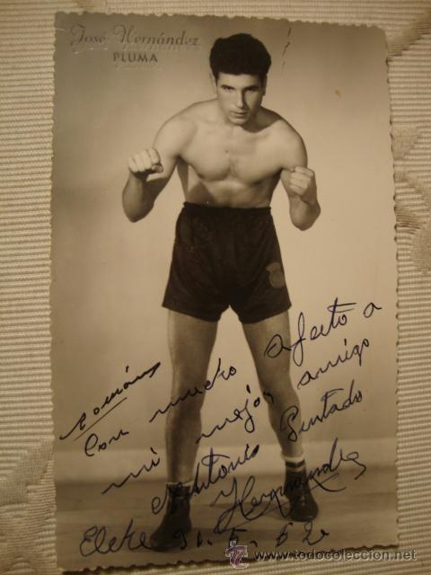 AUTOGRAFO ORIGINAL CAMPEON ESPAÑA BOXEADOR JOSE HERNANDEZ,FECHADO AÑOS 50/60 (Coleccionismo Deportivo - Documentos de Deportes - Autógrafos)