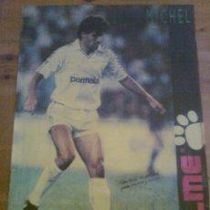Coleccionismo deportivo: POSTER DE MICHEL REAL MADRID AÑOS 80 AUTOGRAFIADO. Lote 50585611