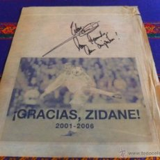 Coleccionismo deportivo: MI AUTÓGRAFO DE ZINEDINE ZIDANE. REAL MADRID. 30X25 CMS. ÚNICO.. Lote 51353393