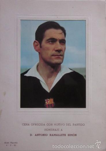 CARTA CON AUTOGRAFO DE LA CENA HOMENAJE A ANTONIO RAMALLETS - C.F. BARCELONA AÑO 1962 (Coleccionismo Deportivo - Documentos de Deportes - Autógrafos)