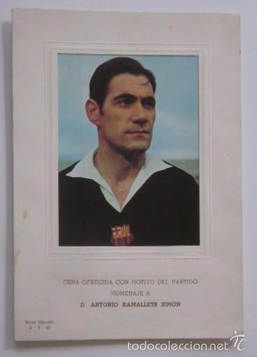 Coleccionismo deportivo: CARTA CON AUTOGRAFO DE LA CENA HOMENAJE A ANTONIO RAMALLETS - C.F. BARCELONA AÑO 1962 - Foto 6 - 58012288