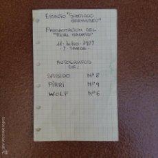 Coleccionismo deportivo: LOTE 3 AUTÓGRAFOS. SABIDO. PIRRI. WOLF. PRESENTACION REAL MADRID. 11 JULIO 1977. Lote 59576771