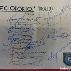 Coleccionismo deportivo: F.C. OPORTO (OPORTO). FIRMAS ORIGINALES AÑO 1960. Lote 99550399
