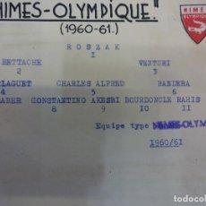 Collectionnisme sportif: NIMES-OLYMPIQYE. EQUIPE SAISON 1960-61. SIGNATURES ORIGINALES. Lote 99963515