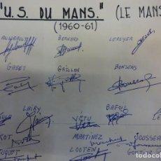 Collezionismo sportivo: U.S. DU MANS (LE MANS). EQUIPE SAISON 1960-61. SIGNATURES ORIGINALES. Lote 99973339