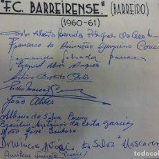 Coleccionismo deportivo: F.C. BARREIRENSE (BARREIRO). EQUIPE TEMPORADA 1960-61. ASSINATURAS ORIGINAIS. Lote 99974655