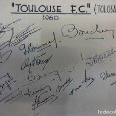 Collezionismo sportivo: TOULOUSE F.C. (TOLOSA). TEMPORADA 1960. AUTÓGRAFOS ORIGINALES. Lote 99979111