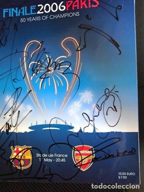 Coleccionismo deportivo: FCBARCELONA PROGRAMA FIRMADO PLANTILLA BARÇA FINAL PARIS 2006 CERTIFICADO ORIGINAL FUTBOL CHAMPIONS - Foto 4 - 114338047