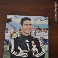 Coleccionismo deportivo: TARJETA POSTAL DE JUANMI, PORTERO DEL ZARAGOZA FIRMADA Y DEDICADA.. Lote 116500759